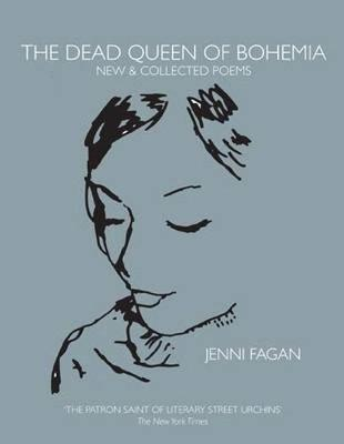 Dead Queen of Bohemia, The: New & Collected Poems