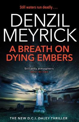 Breath on Dying Embers, A: A D.C.I. Daley Thriller