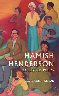 Hamish Henderson: Collected Poems