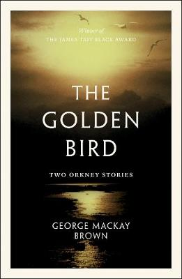 Golden Bird, The: Two Orkney Stories
