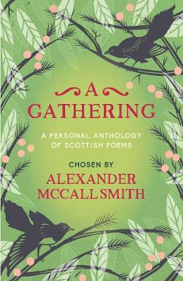 Gathering, A: A Personal Anthology of Scottish Poems