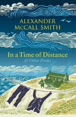 In a Time of Distance: And Other Poems