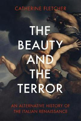 Beauty and the Terror, The: An Alternative History of the It...