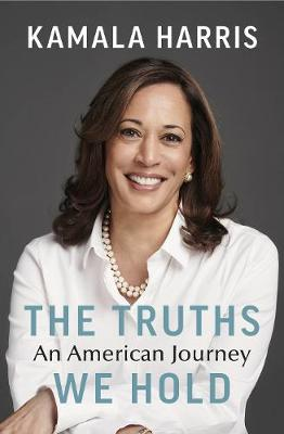 Truths We Hold, The: An American Journey
