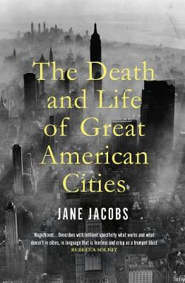 Death and Life of Great American Cities, The