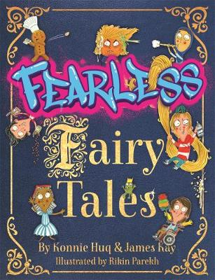 Fearless Fairy Tales: The perfect book for homeschooling fun...