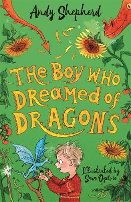 Boy Who Dreamed of Dragons (The Boy Who Grew Dragons 4), The
