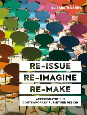 Re-issue, Re-imagine, Re-make: Appropriation in Contemporary...