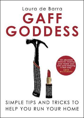 Gaff Goddess: Simple Tips and Tricks to Help You Run Your Ho...