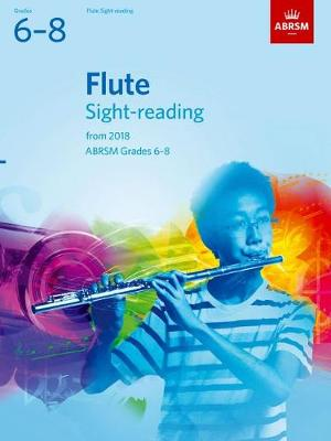 Flute Sight-Reading Tests, ABRSM Grades 6-8: from 2018