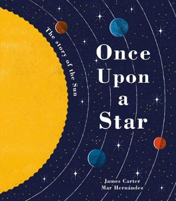 Once Upon a Star: The Story of Our Sun