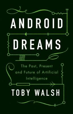 Android Dreams: The Past, Present and Future of Artificial I...