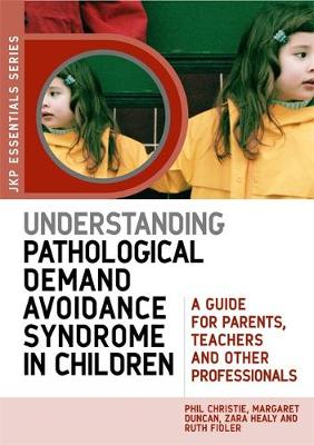 Understanding Pathological Demand Avoidance Syndrome in Chil...