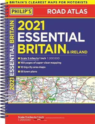 2021 Philip's Essential Road Atlas Britain and Ireland...