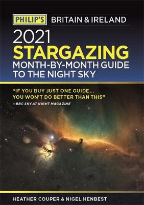 Philip's 2021 Stargazing Month-by-Month Guide to the N...
