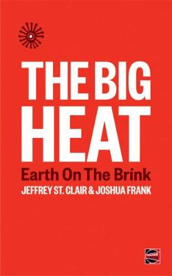 Big Heat, The: Earth on the Brink