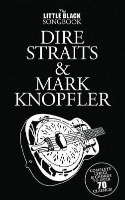 Little Black Songbook, The: Dire Straits M.Knopfler