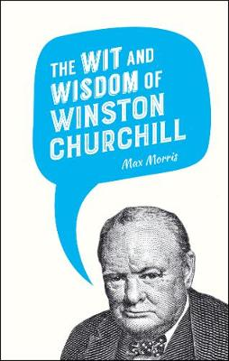 Wit and Wisdom of Winston Churchill, The
