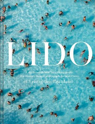 Lido: A dip into outdoor swimming pools: the history, design...
