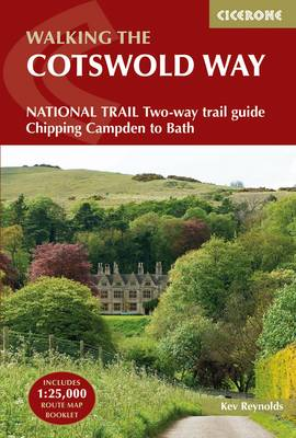 Cotswold Way, The: NATIONAL TRAIL Two-way trail guide – Chipping Campden to Bath