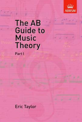 AB Guide to Music Theory, Part I, The