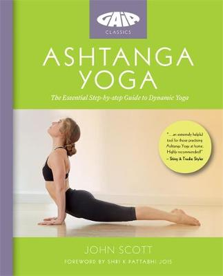 Ashtanga Yoga: The Essential Step-by-step Guide to Dynamic Y...