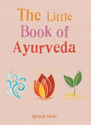 Little Book of Ayurveda, The