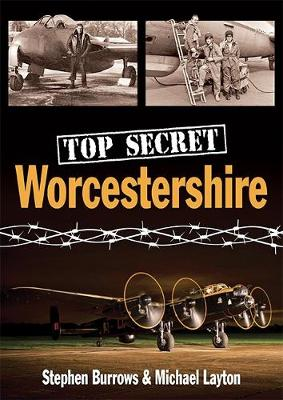 Top Secret Worcestershire