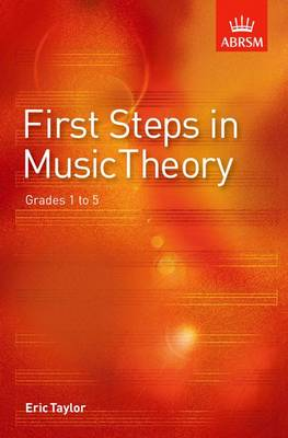 First Steps in Music Theory: Grades 1-5
