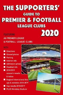 Supporters' Guide to Premier & Football League Clubs 2020, The