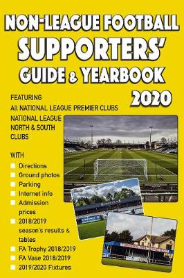 Non-League Football Supporters' Guide & Yearbook 2020