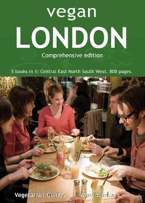 Vegan London Complete: 5 books in 1: Central East North South West. 800 pages.