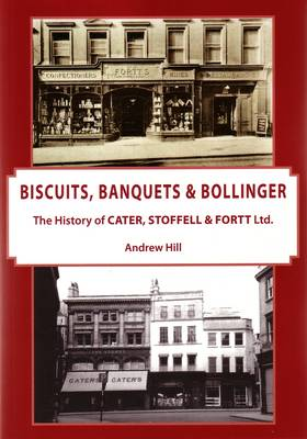 Biscuits, Banquets & Bollinger: The History of Cater, St...