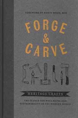 Forge & Carve: Heritage Crafts – The Search for We...