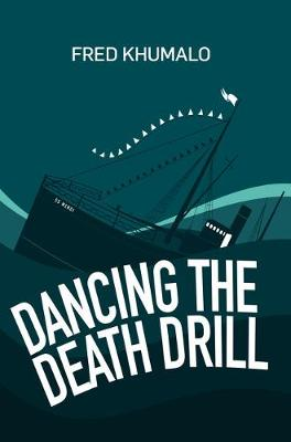 Dancing the Death Drill