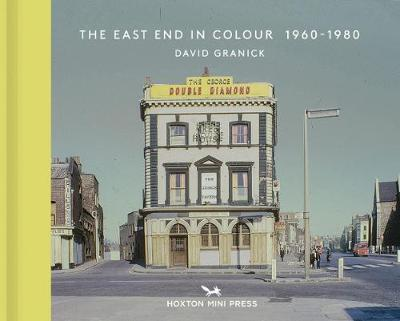 East End In Colour 1960-1980, The