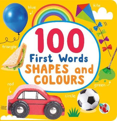 100 First Words Shapes and Colours