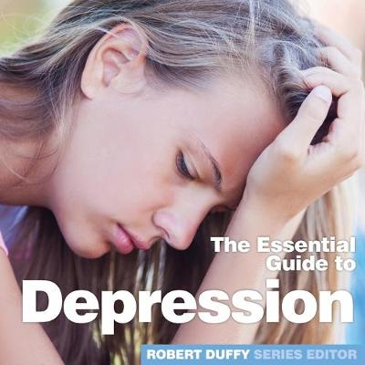 Depression: The Essential Guide