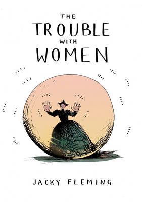 Trouble With Women, The