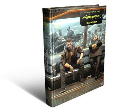 Cyberpunk 2077, The: Complete Official Guide – Collector's Edition