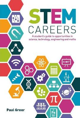 STEM Careers: A Student's Guide to Opportunities in Sc...