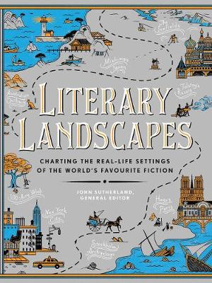 Literary Landscapes: Charting the Real-Life Settings of the ...