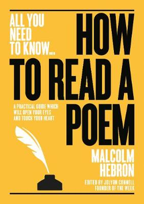 How to Read a Poem: A practical guide which will open your e...