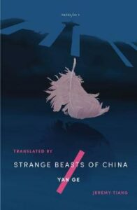 Strange Beasts of China