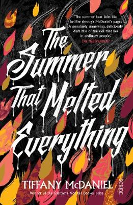 Summer That Melted Everything, The
