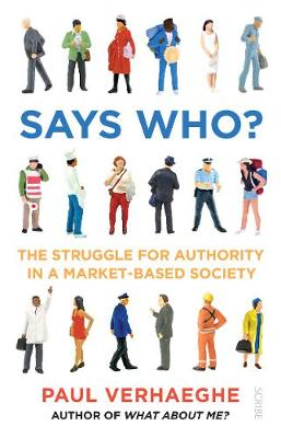Says Who?: the struggle for authority in a market-based society