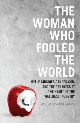 Woman Who Fooled The World, The: Belle Gibson's cancer...