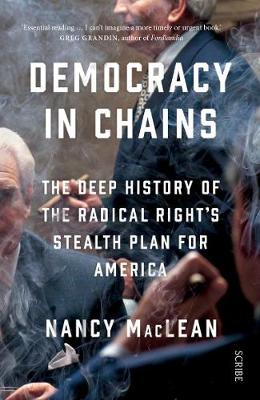 Democracy in Chains: the deep history of the radical right&#...