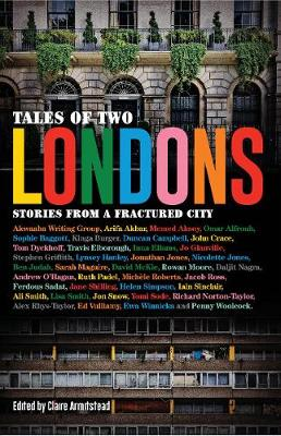 Tales of Two Londons, Stories from a Fractured City