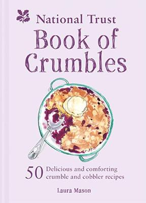 National Trust Book of Crumbles, The
